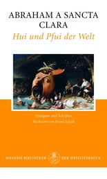 Hui und Pfui der Welt - Heilsames Gemisch-Gemasch aus Predigten und Schriften