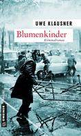Uwe Klausner: Blumenkinder ★★★