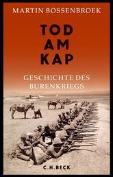 Tod am Kap - Geschichte des Burenkriegs