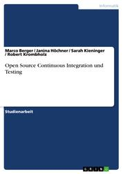 Open Source Continuous Integration und Testing