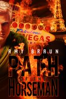 Amy Braun: Path of the Horseman