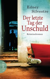 Der letzte Tag der Unschuld - Kriminalroman