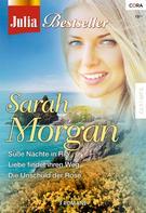 Sarah Morgan: Julia Bestseller Band 142 ★★★★