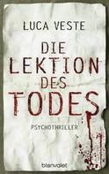 Luca Veste: Die Lektion des Todes ★★★★