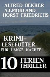 10 Ferien Thriller: Krimi-Lesefutter für lange Nächte