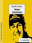 Robert Sasse: Biografie kompakt - Michael Schumacher ★★