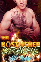 Ihr Köstlicher Drache - Eine Übernatürliche Tiger- & Drachenwandler-Romanze