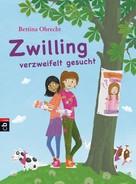 Bettina Obrecht: Zwilling verzweifelt gesucht ★★★★
