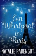 Natalie Rabengut: Ein Whirlpool in Paris ★★★★