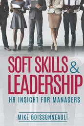 Soft Skills & Leadership - H.R. Insight for Managers