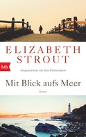 Elizabeth Strout: Mit Blick aufs Meer ★★★★