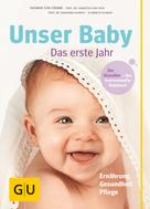Dagmar von Cramm: Unser Baby, das erste Jahr