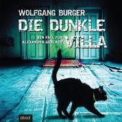 Die dunkle Villa - Ein Fall für Alexander Gerlach