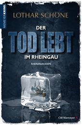 Der Tod lebt im Rheingau - Ein Rhein-Main-Krimi
