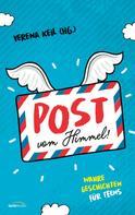Verena Keil: Post vom Himmel