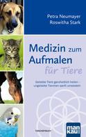 Petra Neumayer: Medizin zum Aufmalen für Tiere ★★★★★