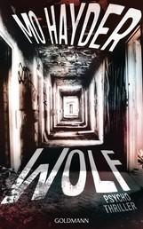 Wolf - Der 7. Fall für Jack Caffery - Psychothriller