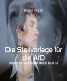Roger Reyab: Die Steilvorlage für die AfD ★