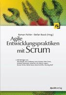 Roman Pichler: Agile Entwicklungspraktiken mit Scrum