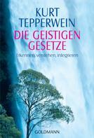 Kurt Tepperwein: Die Geistigen Gesetze ★★★★