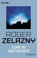 Roger Zelazny: Tore in der Wüste ★★★★★