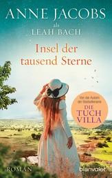 Insel der tausend Sterne - Roman - Eine Reise ins geheimnisvolle Afrika