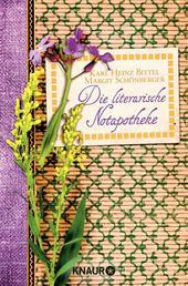 Die literarische Notapotheke - 100 Romane für alle Lebenslagen