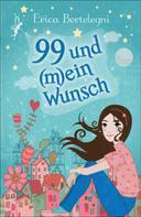 Erica Bertelegni: 99 und (m)ein Wunsch ★★★★★