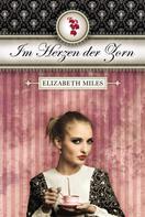 Elisabeth Miles: Im Herzen der Zorn (Furien-Trilogie Band 2) ★★★★