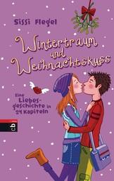 Wintertraum und Weihnachtskuss - Eine Liebesgeschichte in 24 Kapiteln