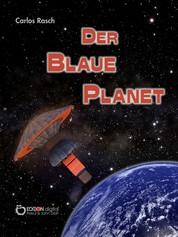 Der blaue Planet - Fantastischer Roman