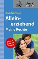 Beate Wernitznig: Alleinerziehend ★★★