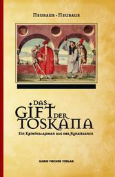 Das Gift der Toskana - Ein Kriminalroman aus der Renaissance