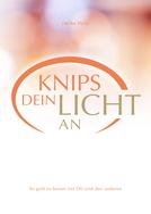 Heike Holz: Knips dein Licht an