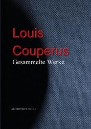 Louis Couperus - Gesammelte Werke