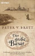 Peter V. Brett: Der große Basar ★★★★