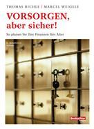 Thomas Richle: Vorsorgen, aber sicher!