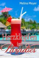 Melina Meyer: Herzklopfen im Paradies ★★★