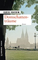 Karin Joachim: Domschattenträume ★★★★