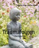 Amelina Hilger: Traumafolgen