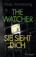 Ross Armstrong: The Watcher - Sie sieht dich ★★