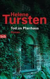 Tod im Pfarrhaus - Roman