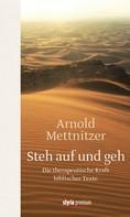 Arnold Mettnitzer: Steh auf und geh ★★★★★