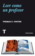 Tom Foster: Leer como un profesor