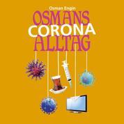 Osmans Corona Alltag - Folge 2