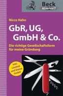 Nicco Hahn: GbR, UG, GmbH & Co. ★★★★