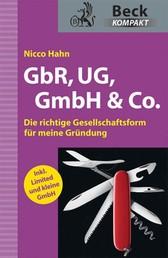 GbR, UG, GmbH & Co. - Die richtige Gesellschaftsform für meine Gründung