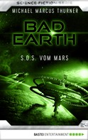Michael Marcus Thurner: Bad Earth 24 - Science-Fiction-Serie ★★★★