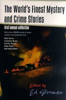 Ed Gorman: The World's Finest Mystery and Crime Stories: 1