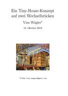 Vins Wägler: Ein Tiny-House-Projekt auf zwei Wechselbrücken